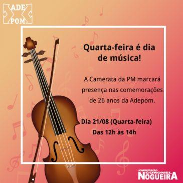 21/08 – Quarta-feira é dia de música na ADEPOM
